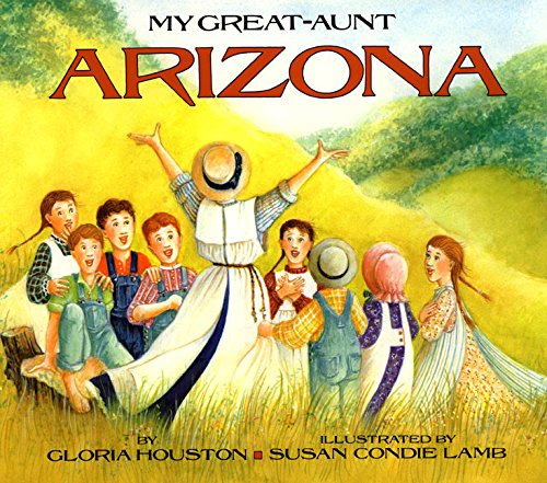 My Great-Aunt Arizona 9780060226077