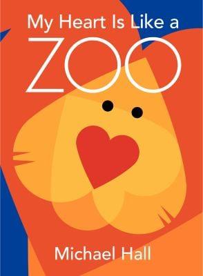 My Heart Is Like a Zoo 9780061915109