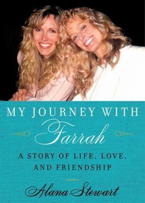 My Journey with Farrah LP: A Story of Life, Love, and Friendship 9780061966361