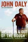 My Life in and Out of the Rough: The Truth Behind All That Bull**** You Think You Know about Me 9780061120626