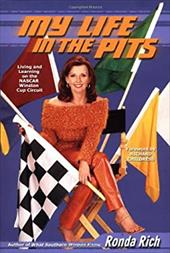 My Life in the Pits: Living and Learning on the NASCAR Winston Cup Circuit 155324