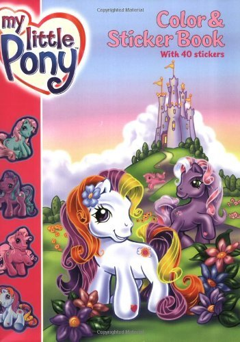 My Little Pony Color & Sticker Book [With Stickers]
