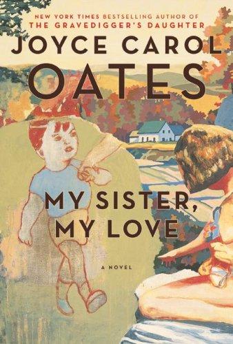 My Sister, My Love: The Intimate Story of Skyler Rampike 9780061547485