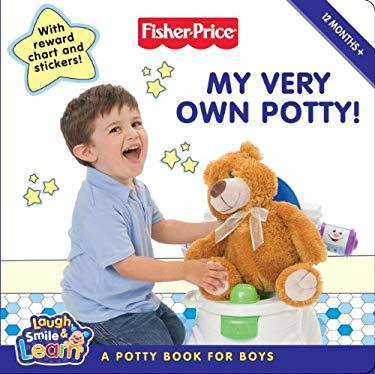 My Very Own Potty!: A Potty Book for Boys [With Reward StickersWith Progress Chart]