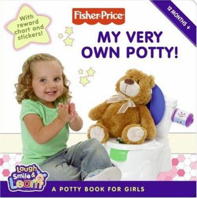 My Very Own Potty!: A Potty Book for Girls [With Stickers and My Very Own Potty Chart]
