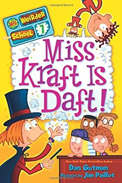 My Weirder School #7: Miss Kraft Is Daft! 9780062042156