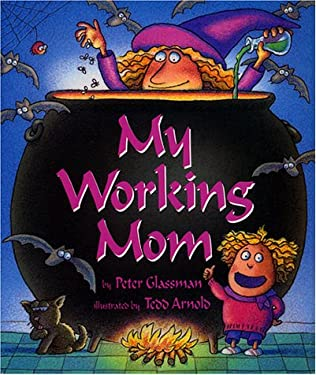 My Working Mom