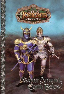 Mystic Knights #03: Water Around, Earth Below!