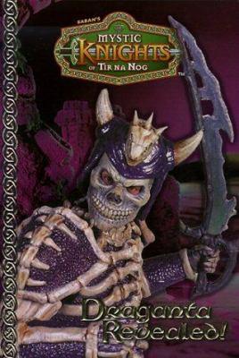 Mystic Knights #05: Draganta Revealed!