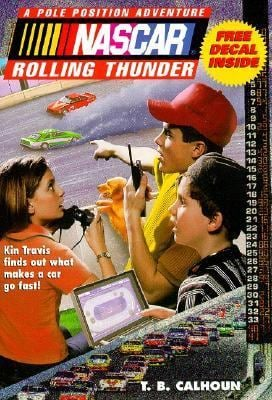 NASCAR #01 Rolling Thunder: Pole Position Adventures #1 [With Free Jeff Gordon Decal]