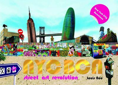 NYC Bcn: Street Art Revolution