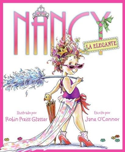 Nancy la Elegante = Fancy Nancy