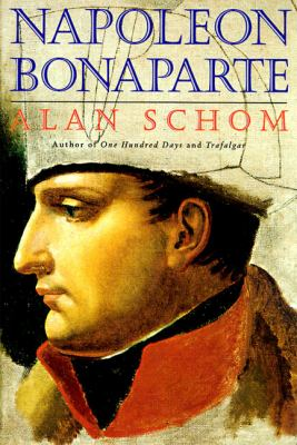 Napoleon Bonaparte: A Life 9780060929589