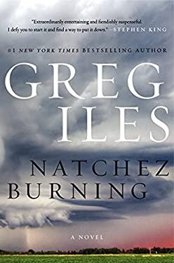 Natchez Burning : A Novel