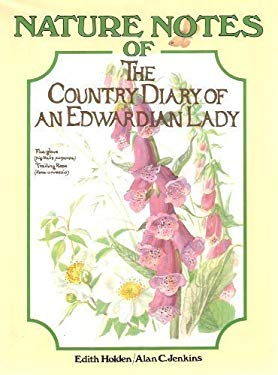 Nature Notes of the Country Diary of an Edwardian Lady