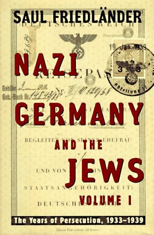 Nazi Germany and the Jews: Volume 1: The Years of Persecution 1933-1939 9780060190422