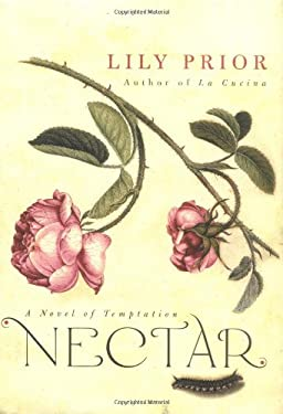 Nectar: A Novel of Temptation