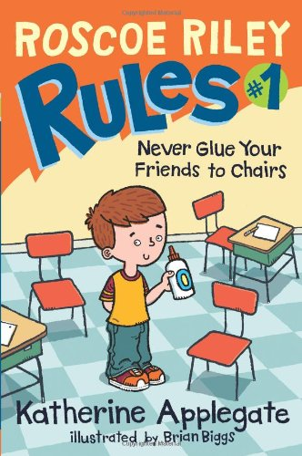 Never Glue Your Friends to Chairs 9780061148811