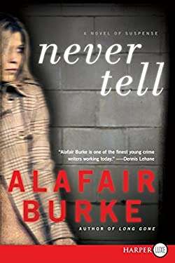 Never Tell LP: A Novel of Suspense 9780062128447