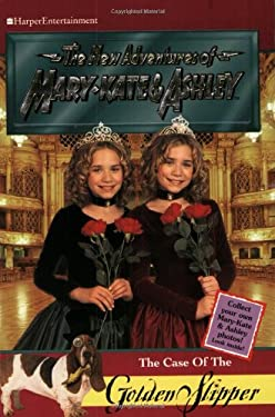 The Case of the Golden Slipper [With Mary-Kate & Ashley Photo]