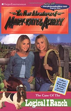 The Case of the Logical I Ranch [With Two Mary-Kate & Ashley Photos]