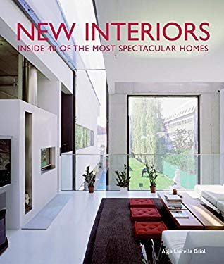 New Interiors: Inside 40 of the World's Most Spectacular Homes 9780061139727