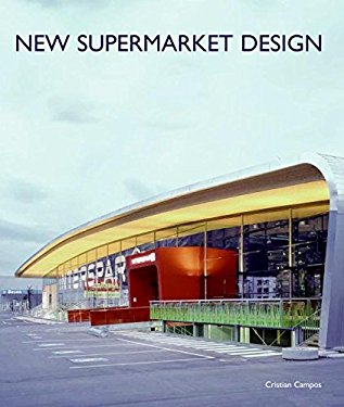 New Supermarket Design 9780061149962