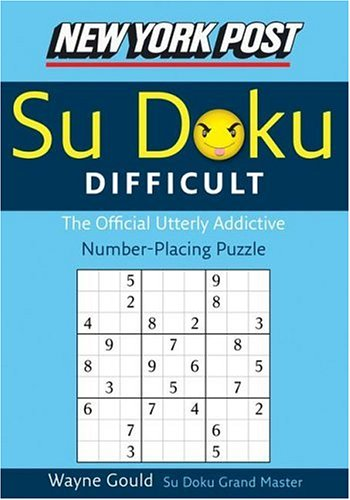 New York Post Difficult Su Doku: The Official Utterly Adictive Number-Placing Puzzle 9780061173370
