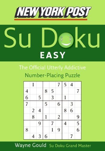New York Post Easy Su Doku: The Official Utterly Addictive Number-Placing Puzzle 9780061173387