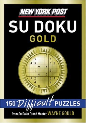 New York Post Gold Su Doku: 150 Difficult Puzzles 9780061573200
