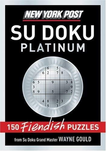 New York Post Platinum Su Doku: 150 Fiendish Puzzles