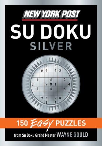 New York Post Silver Su Doku: 150 Easy Puzzles