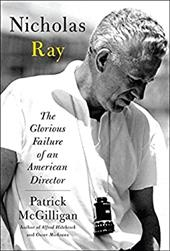 Nicholas Ray: The Glorious Failure of an American Director 11154918