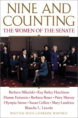 Nine and Counting: The Women of the Senate 9780060957063