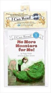 No More Monsters for Me! [With CD]