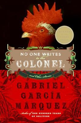 No One Writes to the Colonel and Other Stories