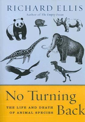 No Turning Back: The Life and Death of Animal Species 9780060558048