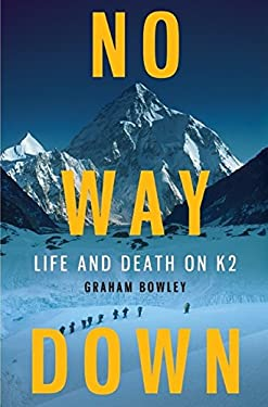 No Way Down: Life and Death on K2 9780061834783