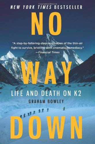 No Way Down: Life and Death on K2 9780061834790