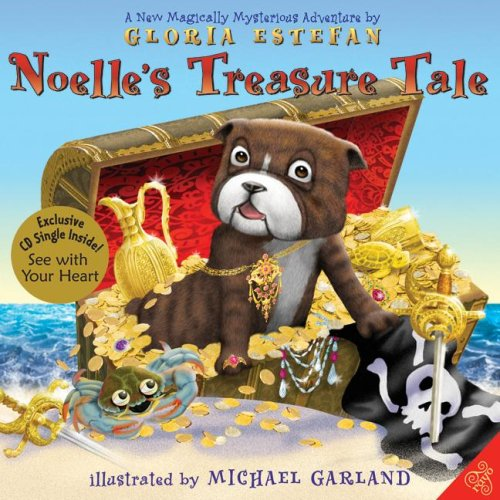 Noelle's Treasure Tale: A New Magically Mysterious Adventure [With CD]