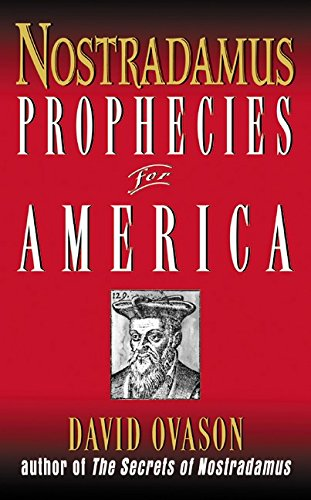 Nostradamus: Prophecies for America
