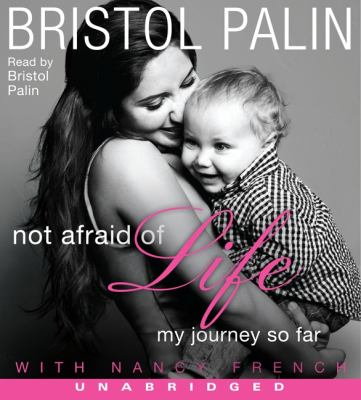 Not Afraid of Life: My Journey So Far 9780062098290
