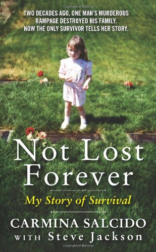 Not Lost Forever: My Story of Survival 9780062044945