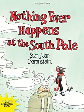 Nothing Ever Happens at the South Pole 9780062075321