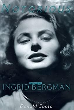 Notorious: The Life of Ingrid Bergman