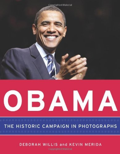 Obama: The Historic Campaign in Photographs 9780061733093