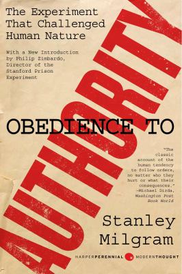 Obedience to Authority: An Experimental View 9780061765216