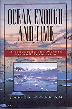 Ocean Enough and Time: Discovering the Waters Around Antarctica