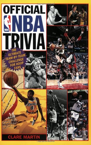 Official NBA Trivia: The Ultimate Team-By-Team Challenge for Hoop Fans 9780061073601