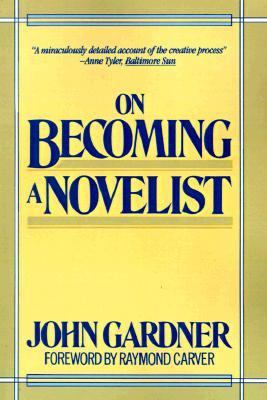 On Becoming a Novelist